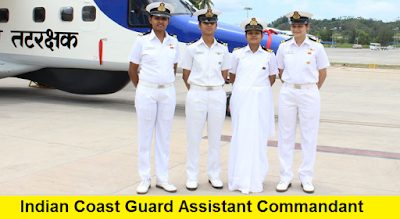 Indian Coast Guard Assistant Commandant Officers Recruitment (Men) 2017- 2018