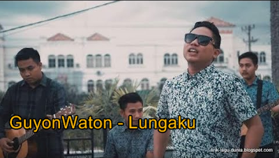 Download Lagu Dangdut Koplo GuyonWaton Lungaku Mp3
