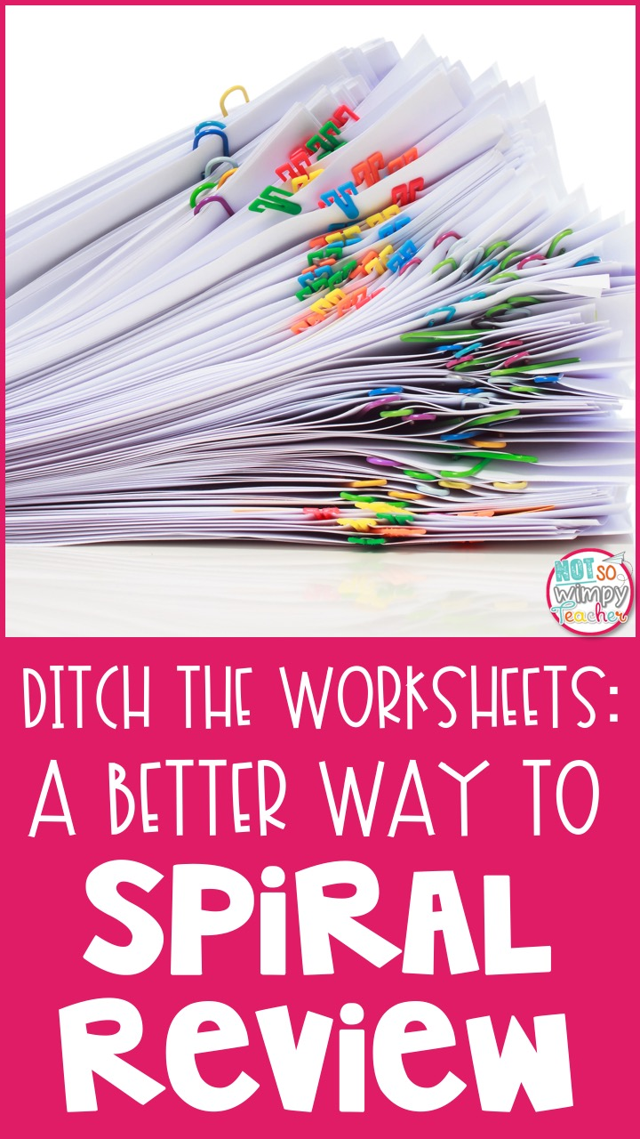 Ditch the Worksheets: A Better Way to Spiral Review - Not So Wimpy Teacher [ 1280 x 720 Pixel ]
