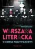 http://www.czytampopolsku.pl/2018/02/warszawa-literacka-w-okresie.html