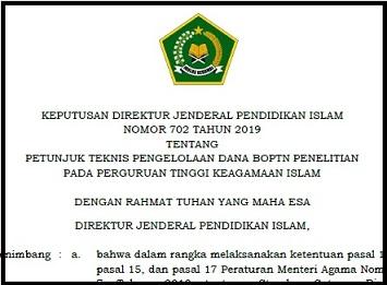 Kepdirjen Nomor 702 Tahun 2019 Tentang Petunjuk Teknis Pengelolaan Dana BOPTN Penelitian Pada Perguruan Tinggi Keagaaman Islam