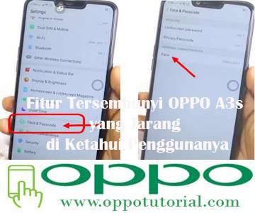 Fitur Tersembunyi OPPO A3s yang Jarang di Ketahui Penggunanya