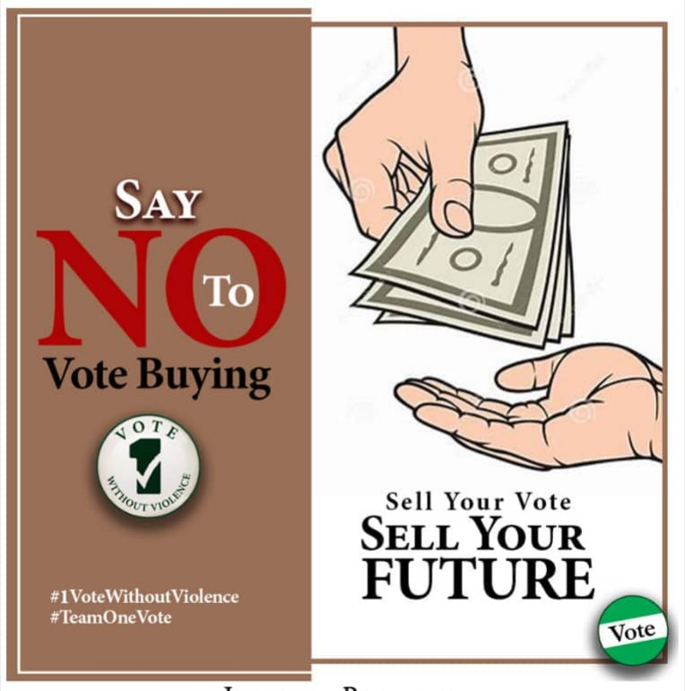 "2019 Election: Say No to Vote Buying ""ONE MAN,ONE VOTE"""