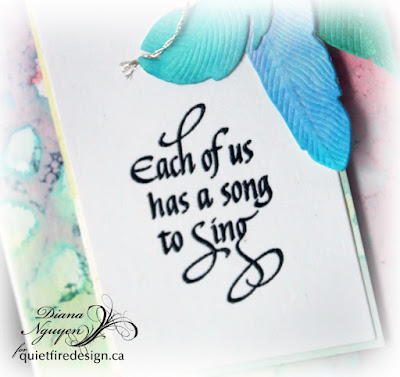 Quietfire Design, Each of Us has a song to sing, Diana Nguyen, feathers