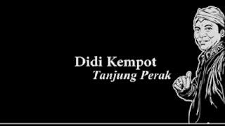 Lirik Lagu Tanjung Perak - Didi Kempot