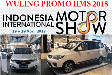 Mobil Wuling Promo Pameran IIMS 2018