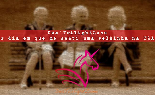 Dea'TwilightZone - quando me senti vovó