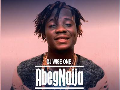 HOT ST MIX: Dj Wise One - AbegNaija 2020 Street Mix