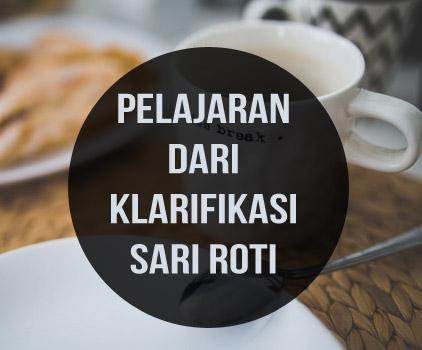 Pelajaran dari Klarifikasi Sari Roti