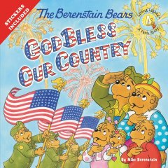 Review - The Berenstain Bears: God Bless Our Country