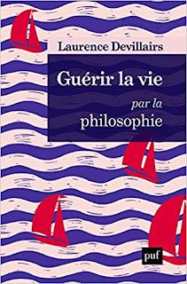 Guérir La Vie Par La Philosophie de Laurence Devillairs PDF