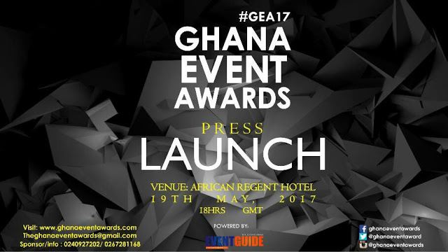 Call For Entries : 2017 Ghana Event Awards Opens Nominations On May 19