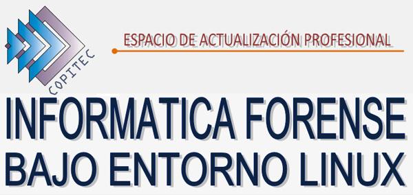 https://www.copitec.org.ar/comunicados/cursos-2019/INF_%20FORENSE_LINUX_2019.pdf