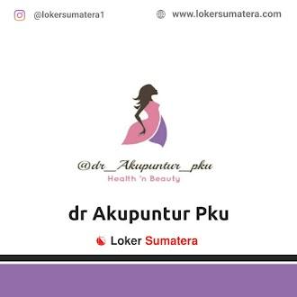 Lowongan Kerja Pekanbaru: Dr Akupuntur Juni 2021