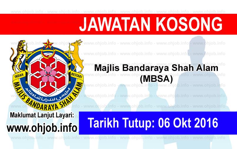Jawatan Kerja Kosong Majlis Bandaraya Shah Alam (MBSA) logo www.ohjob.info oktober 2016