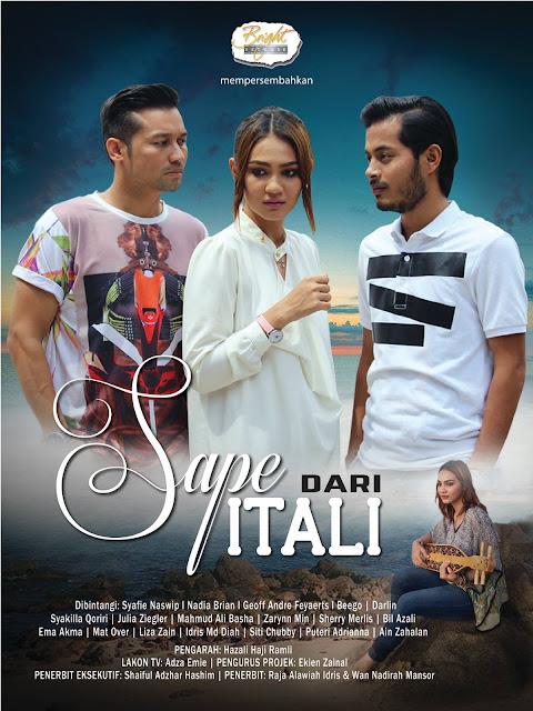 Drama Sape Dari Itali Lakonan Syafie Naswip, Nadia Brian