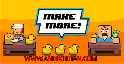 Download Make More Mod Apk v1.3.1 (Unlimited Money) Terbaru 2017