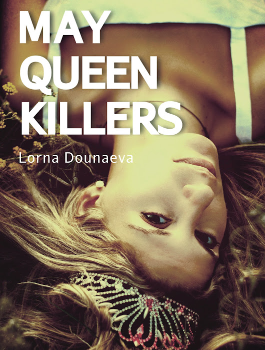 Cover reveal for my new psychological thriller, May Queen Killers...