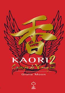 Cabine Literaria #49 : Kaori 2 ~ Coração de Vampira, de Giulia Moon. 9