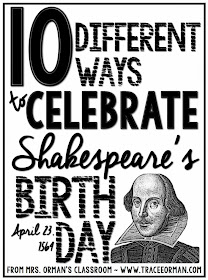 Mrs. Orman's Classroom: 10 Ways to Celebrate Shakespeare's