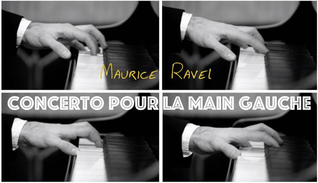 Ravel - Concerto pour la main gauche.