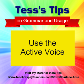 active voice, verbs, Tess's Tips, Writing tip, passive voice
