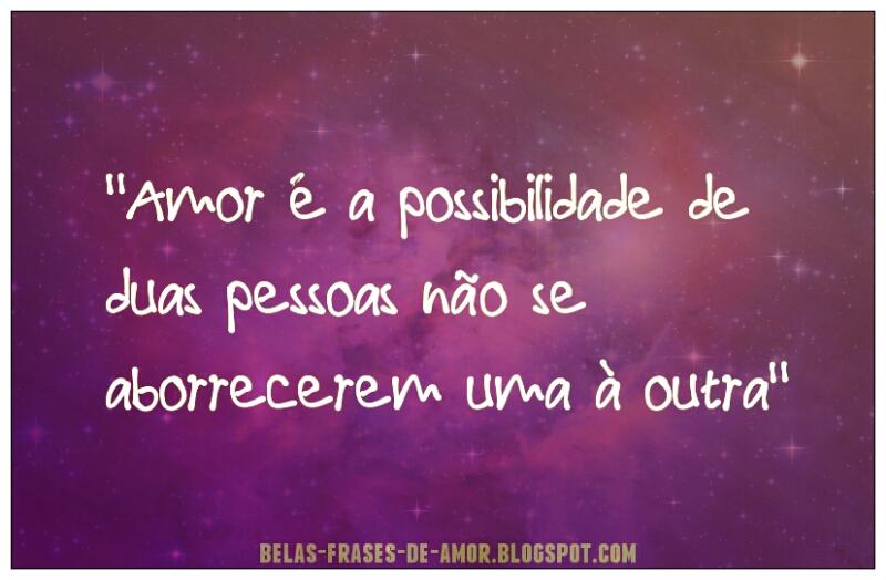 1000 Belas Frases De Amor Em Português Amor é A
