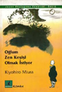Kiyohiro Miura - Oğlum Zen Keşişi Olmak İstiyor