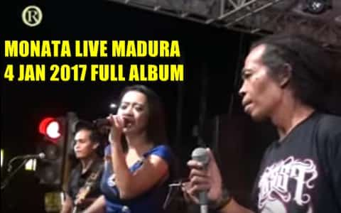 download lagu monata terbaru 2017 full album live Bangkalan Madura