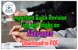Important Quick Revision Tips and Tricks on Averages – Download in PDF