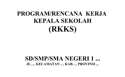 Download RKKS (Rencana Kerja Kepala Sekolah) Terbaru