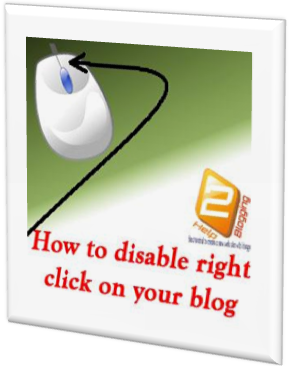 How To Disable Mouse Right Click On Blogger Blog 2016