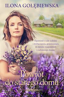 [ZAPOWIEDŹ] Powrót do starego domu - Ilona Gołębiewska