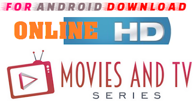 Download Android HDOnline Apk For Android - Latest Stream of  HD Movies on Android