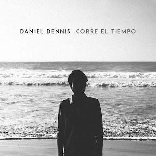 Daniel Dennis - Corre el Tiempo