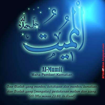 Asmaul Husna - Al Mumiit (Yang Maha Mematikan) - (kreazikita.blogspot.com)