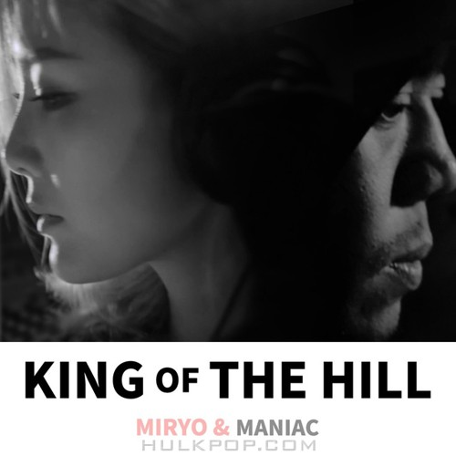 MIRYO, MANIAC, Choi Jun Young – KING OF THE HILL – Single