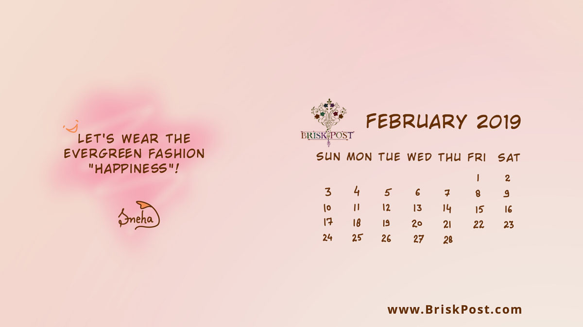 february 2019 calendar and light pink smiley desktop wallpaper with quote, 'Let's wear the evergreen fashion, happiness