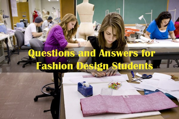 Important Questions and Answers for Fashion Design Students and     Fashion design works