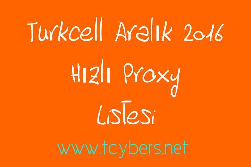 Turkcell Aralık 2016 Hızlı Proxy Listesi