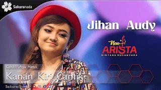 Lirik Lagu Kanan Kiri Cantik - Jihan Audy