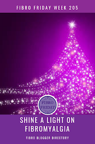 Shine A Light On Fibro Fibro Friday week 205