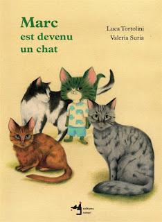 https://www.librairies-nouvelleaquitaine.com/livre/9782940617289-marc-est-devenu-un-chat-luca-tortolini-valeria-suria/
