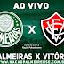 Jogo Palmeiras x Vitória Ao Vivo Online HD 02/12/2018