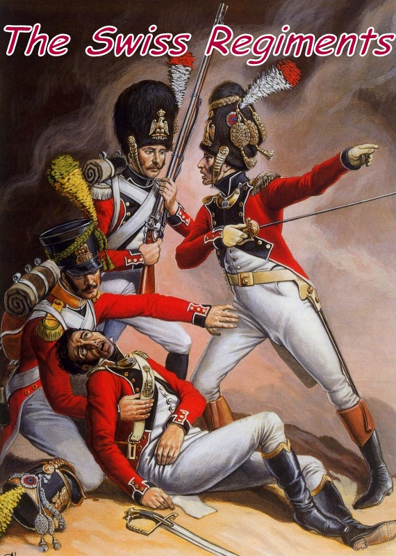 Paxx88 Providing A Painters View Napoleon S Swiss Infantry