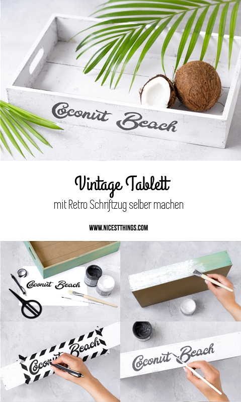 diy retro tablett selber machen mit schriftzug vintage getr nkekiste kokos eiscreme floats. Black Bedroom Furniture Sets. Home Design Ideas