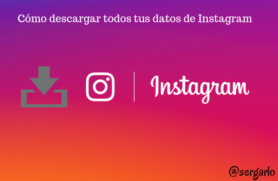 instagram, redes sociales, social media, descargar, datos, seguridad,