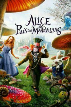 Alice no País das Maravilhas Torrent – BluRay 720p/1080p Dual Áudio