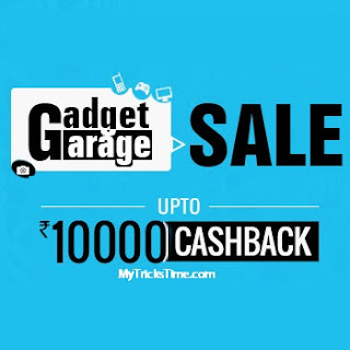 Paytm Gadget Garage Sale - 24th to 26th August