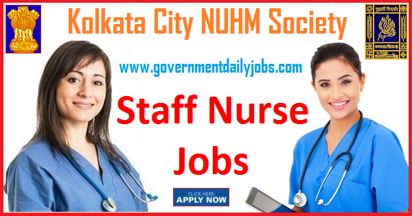Kolkata City NUHM Society Recruitment 2019 Walkin for Staff Nurse Vacancy